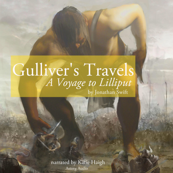 Gulliver's Travels: A Voyage to Lilliput
