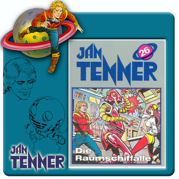 Jan Tenner Classics - Die Raumschifffalle - Folge 26
