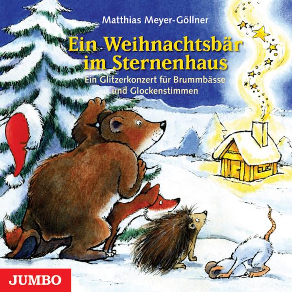Ein Weihnachtsbär im Sternenhaus - Ein Glitzerkonzert für Brummbässe und Glockenstimmen