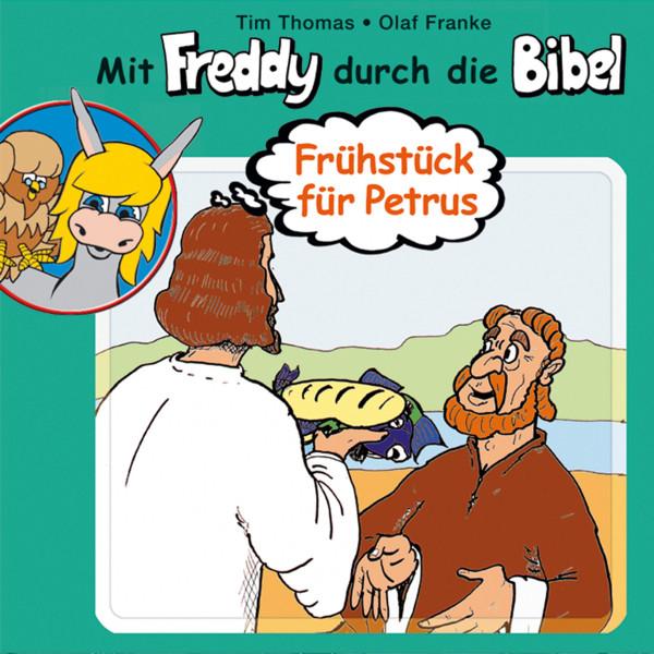 Frühstück für Petrus (Mit Freddy durch die Bibel 4) - Ein musikalisches Hörspiel