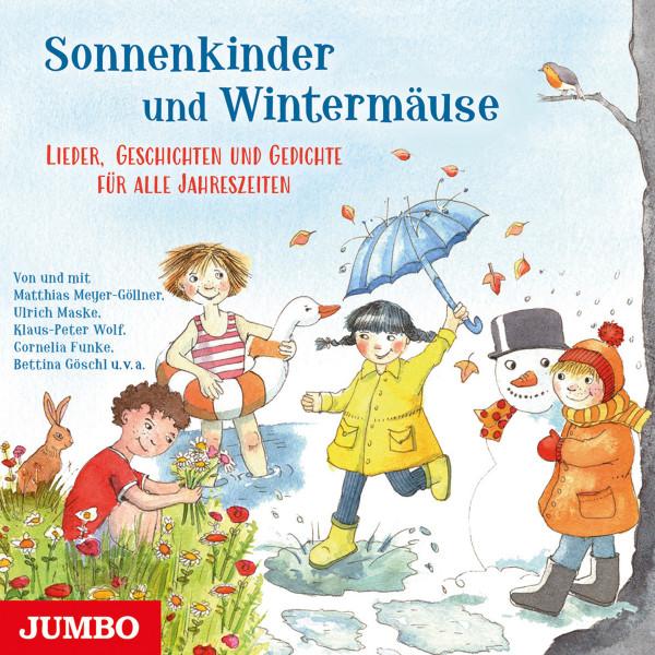Sonnenkinder und Wintermäuse - Lieder, Geschichten und Gedichte für alle Jahreszeiten