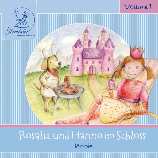 Sterntaler Hörgeschichten: Rosalie und Hanno im Schloss
