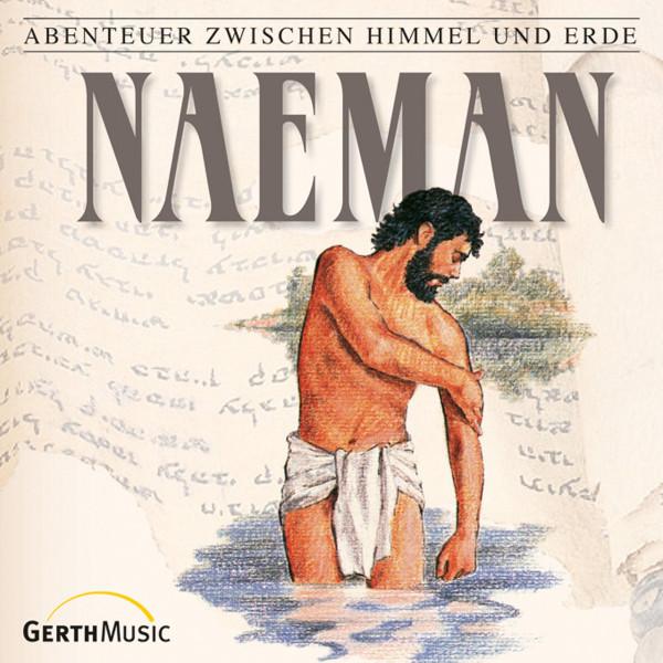 Naeman (Abenteuer zwischen Himmel und Erde 15) - Hörspiel