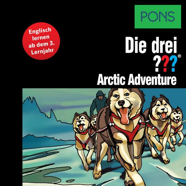 PONS Die drei ??? Fragezeichen Arctic Adventure - Lektüre: Englisch lernen mit den 3 Fragezeichen
